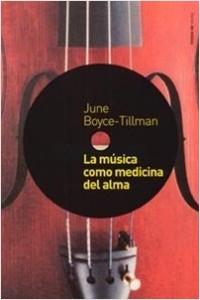 La Música como medicina del alma - June Boyce-Tillman | Planeta de Libros