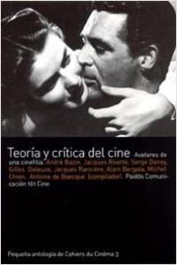 Teoría y crítica del cine - Antoine De Baecque | Planeta de Libros