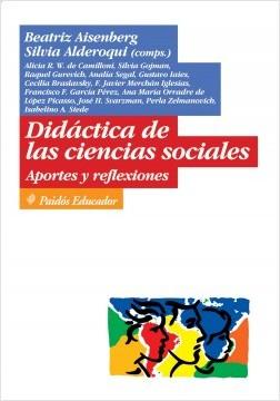 Didáctica de las ciencias sociales aportes y refle - AISENBERG  BEATRIZ | Planeta de Libros