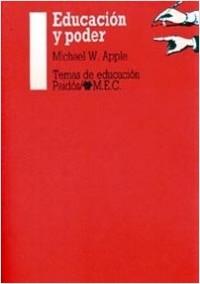 Educación y poder - Michael W. Apple | Planeta de Libros
