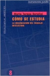 Cómo se estudia - María Teresa Serafini | Planeta de Libros