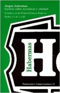 Escritos sobre la moralidad y eticidad - Jürgen Habermas | Planeta de Libros