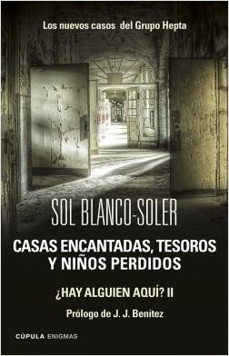 Casas encantadas, tesoros y niños perdidos: los nuevos casos  del grupo Hepta - Sol Blanco-Soler | Planeta de Libros
