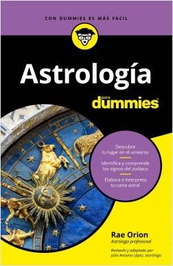 Astrología para Dummies - Rae Orion | Planeta de Libros