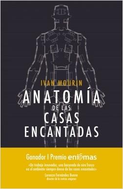 Anatomía de las casas encantadas - Ivan Mourin   Planeta de Libros