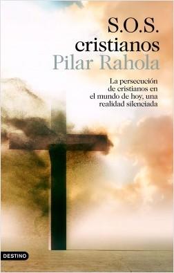 S.O.S. cristianos - Pilar Rahola | Planeta de Libros