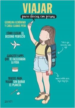 Viajar para chicas con prisas - Georgina Gerónimo,Carla Llamas Peña | Planeta de Libros