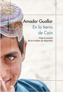 En la tierra de Caín - Amador Guallar | Planeta de Libros