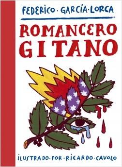 Romancero gitano - Ricardo Cavolo,Federico García Lorca | Planeta de Libros