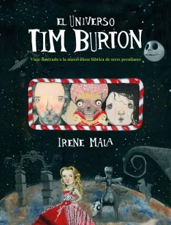 El universo Tim Burton - Irene Mala | Planeta de Libros