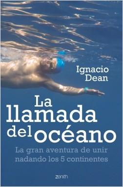 La llamada del océano - Ignacio Dean | Planeta de Libros