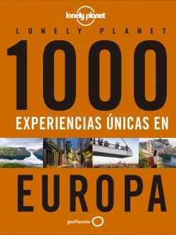 1000 experiencias únicas - Europa - AA. VV. | Planeta de Libros
