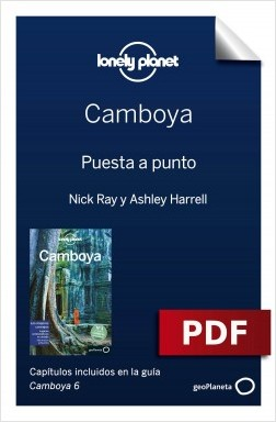 Camboya 6_1. Preparación del viaje - Nick Ray,Ashley Harrell | Planeta de Libros