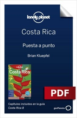 Costa Rica 8_1. Preparación del viaje - Brian Kluepfel | Planeta de Libros