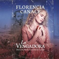 La vengadora - Florencia Canale | Planeta de Libros