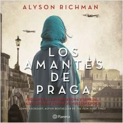 Los amantes de Praga - Alyson Richman | Planeta de Libros