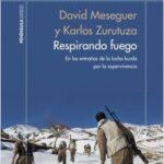 Respirando fuego – David Meseguer,Karlos Zurutuza | Descargar PDF