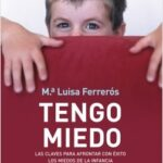 Tengo miedo – María Luisa Ferrerós | Descargar PDF