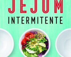 O Poder do Jejum Intermitente – Alexandra Vasconcelos | Descargar PDF