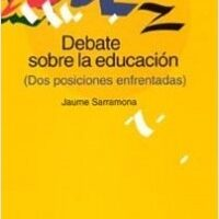 Debate sobre la educación – Jaume Sarramona   Descargar PDF