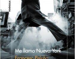 Me llamo Nueva York – Francesc Peirón | Descargar PDF