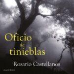 Oficio de tinieblas – Rosario Castellanos | Descargar PDF