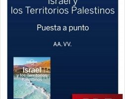 Israel y los Territorios Palestinos 4_1. Preparación del delirio – Daniel Robinson,Orlando Crowcroft,Anita Isalska,Jenny Walker,Dan Savery Raz | Descargar PDF