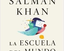 La escuela del mundo – Salman Khan   Descargar PDF