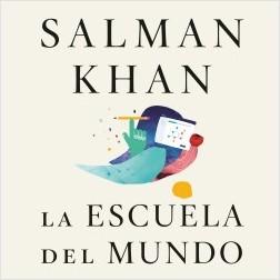 La escuela del mundo – Salman Khan | Descargar PDF
