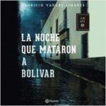 La perplejidad que mataron a Bolívar – Mauricio Vargas | Descargar PDF