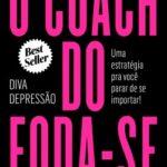 O coach do foda-se – Diva Depressão | Descargar PDF