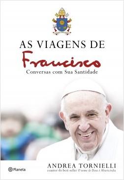 As viagens de Francisco – Andrea Tornielli | Descargar PDF