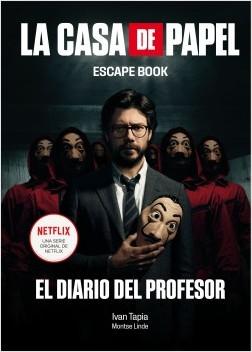 La casa de papel. Escape book – Ivan Tapia,Montse Divisoria | Descargar PDF