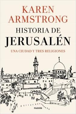 Historia de Jerusalén – Karen Armstrong   Descargar PDF