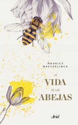 La vida de las abejas (Estampación mexicana) – Maurice Maeterlinck | Descargar PDF