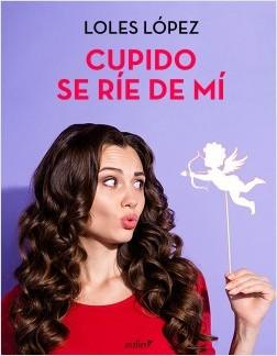 Cupido se ríe de mí – Loles López | Descargar PDF