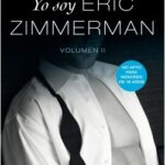 Yo soy Eric Zimmerman, vol II – Megan Maxwell   Descargar PDF