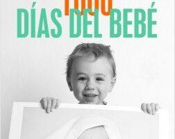 Los primeros 1000 días del bebé – Claudia López Rodríguez, | Descargar PDF