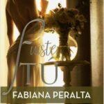 Fuiste tú – Fabiana Peralta   Descargar PDF
