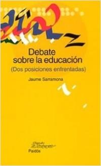 Debate sobre la educación - Jaume Sarramona | Planeta de Libros