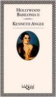 Hollywood Babilonia II - Kenneth Anger | Planeta de Libros