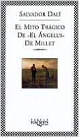 El mito trágico de El Ángelus de Millet - Salvador Dalí | Planeta de Libros
