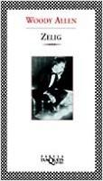 Zelig (Guión) - Woody Allen | Planeta de Libros
