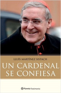Un cardenal se confiesa - Luis Martínez Sistach | Planeta de Libros