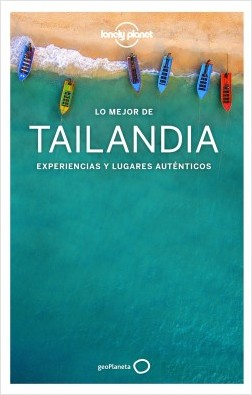 Lo mejor de Tailandia 4 - Austin Bush,Tim Bewer,Celeste Brash,David Eimer,Damian Harper,Anita Isalska | Planeta de Libros