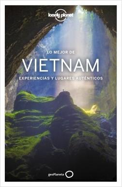 Lo mejor de Vietnam 1 - Iain Stewart,Brett Atkinson,Austin Bush,David Eimer,Phillip Tang | Planeta de Libros