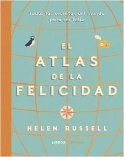 Atlas de la felicidad - Helen Russell | Planeta de Libros