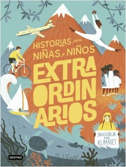 Historias para niñas y niños extraordinarios - Amanda Li | Planeta de Libros