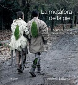 La metáfora de la piel - Andrea Saltzman | Planeta de Libros