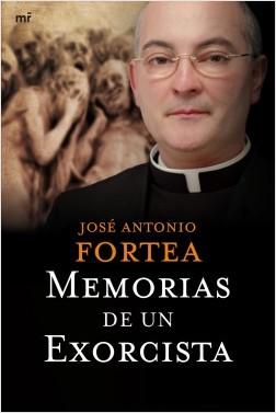 Memorias de un exorcista - Padre Fortea | Planeta de Libros